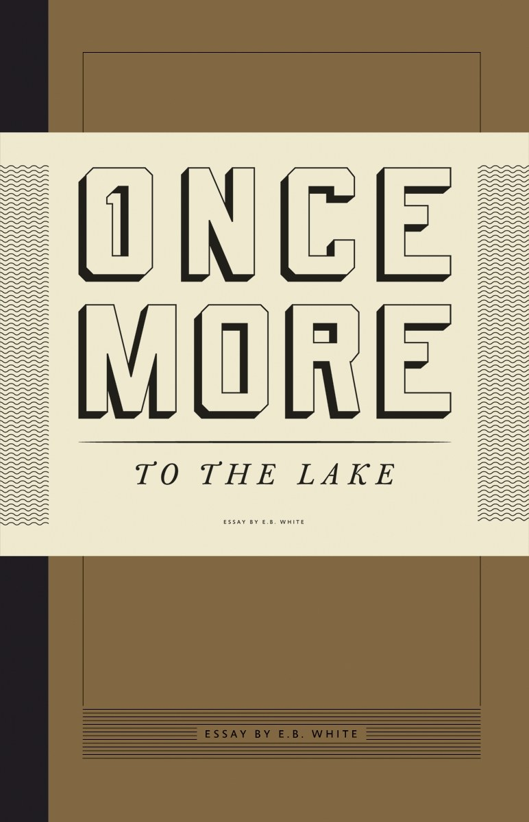 once more to the lake communication arts once more to the lake